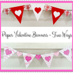 Paper Valentine Banners – Two Ways